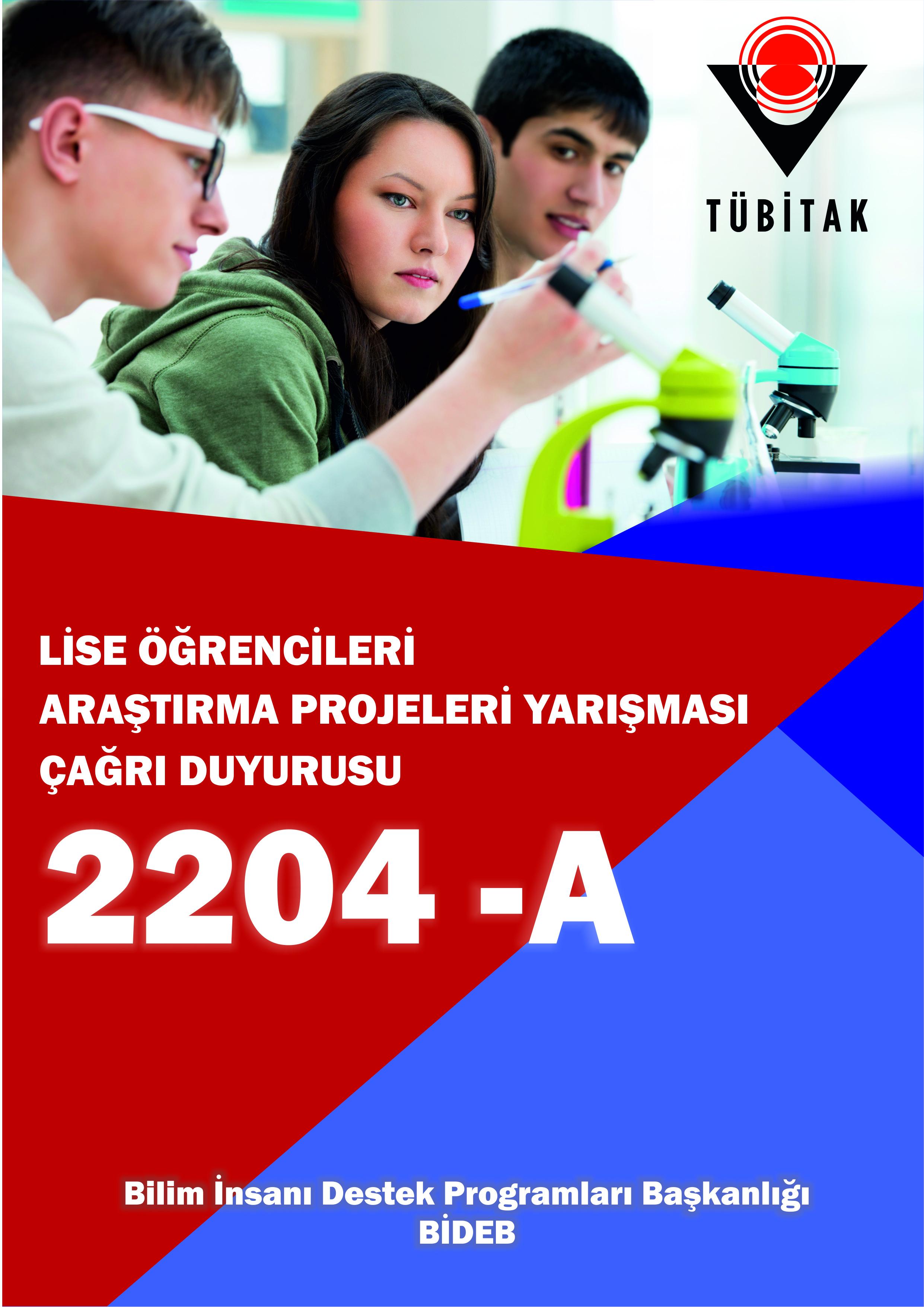 2204-A Lise Öğrencileri Araştırma Projeleri Yarışması