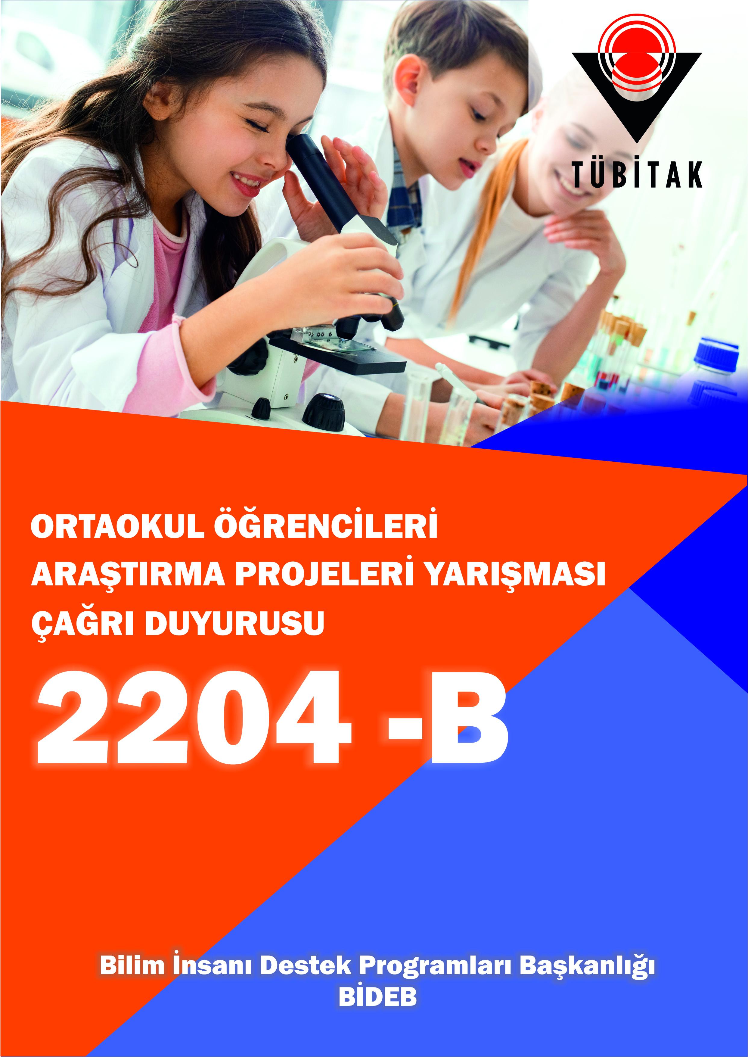 2204-B Ortaokul Öğrencileri Araştırma Projeleri Yarışması