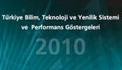 Türkiye BTY Sistemi ve Performans Göstergeleri 2010 belgesine ulaşmak için tıklayın