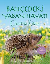 Bahçedeki Yaban Hayatı - Çıkartma Kitabı