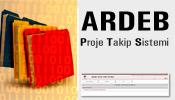 ARDEB Proje Takip Sistemi (ARDEB-PTS) Uygulamaya Girdi